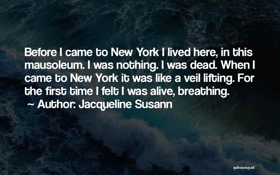 Lifting The Veil Quotes By Jacqueline Susann