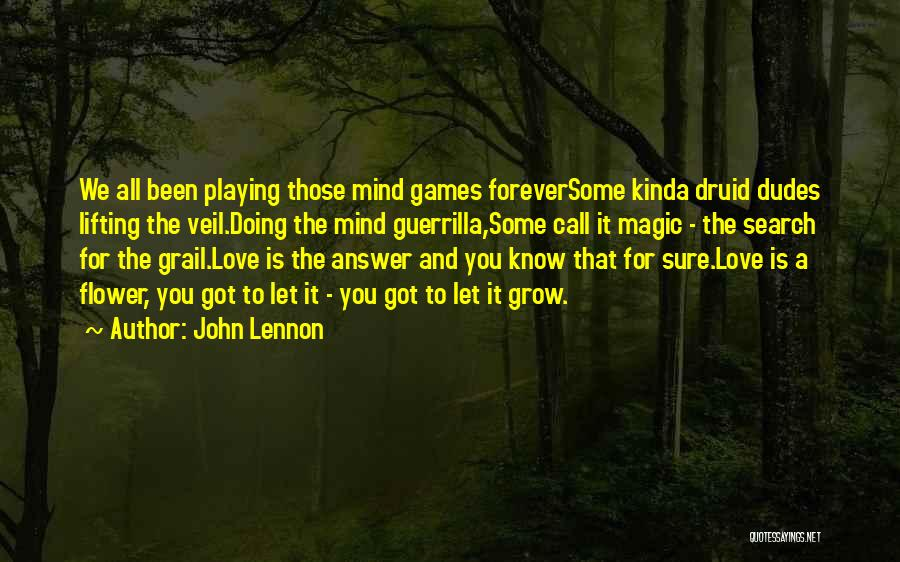 Lifting The Veil Quotes By John Lennon