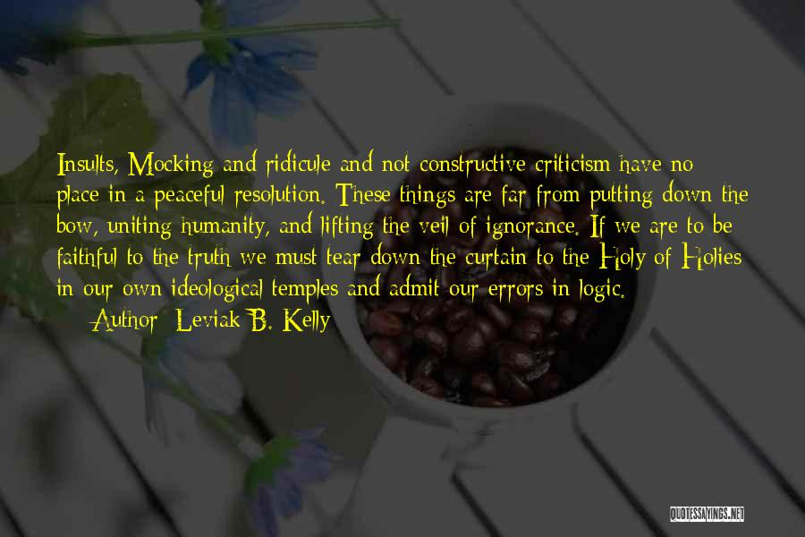 Lifting The Veil Quotes By Leviak B. Kelly