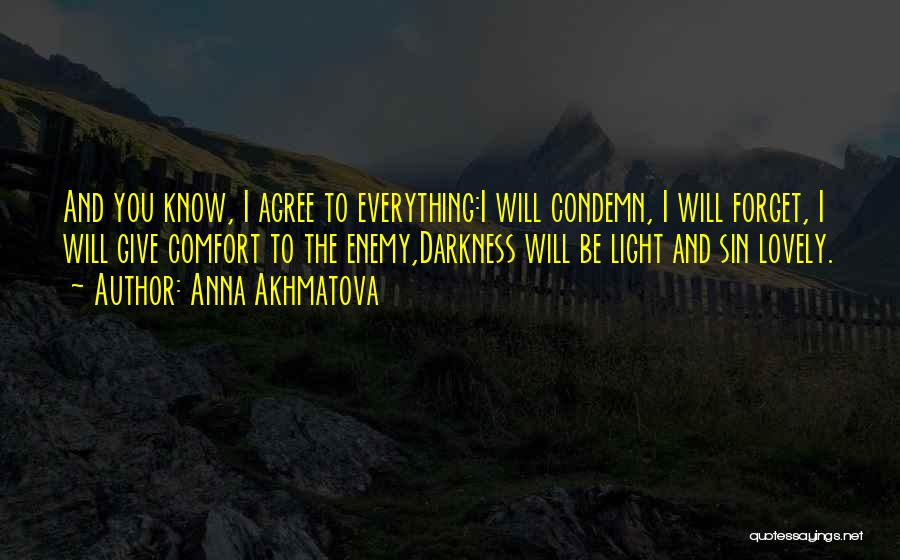Light And Darkness Quotes By Anna Akhmatova