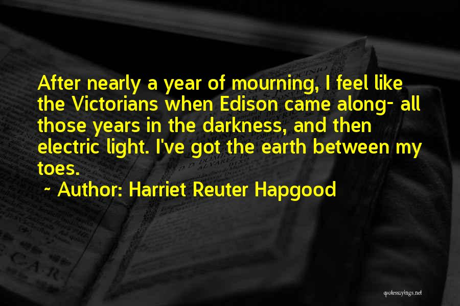 Light And Darkness Quotes By Harriet Reuter Hapgood