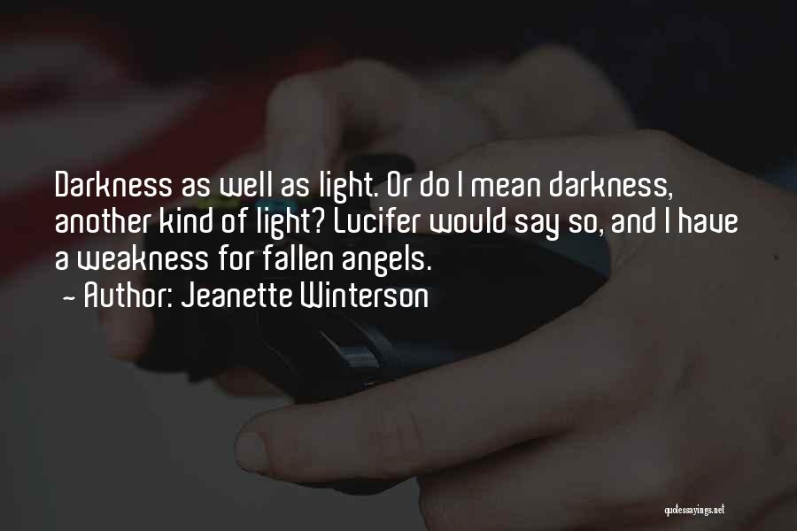Light And Darkness Quotes By Jeanette Winterson