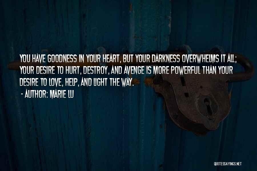 Light And Darkness Quotes By Marie Lu