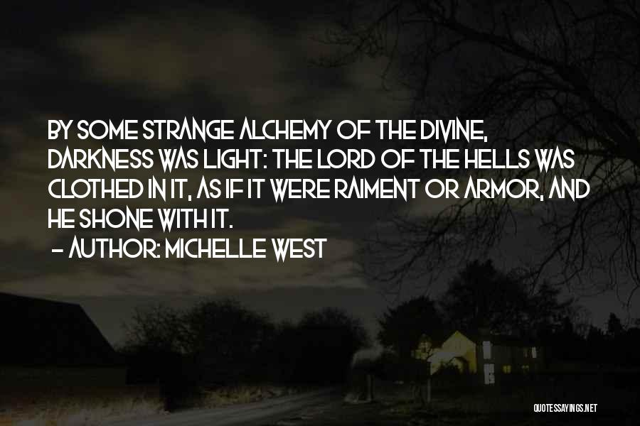 Light And Darkness Quotes By Michelle West