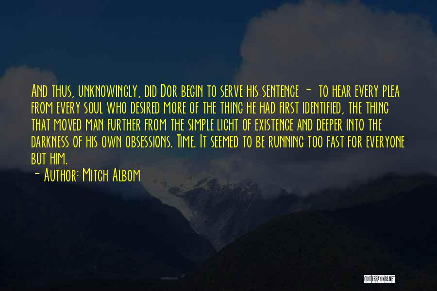 Light And Darkness Quotes By Mitch Albom