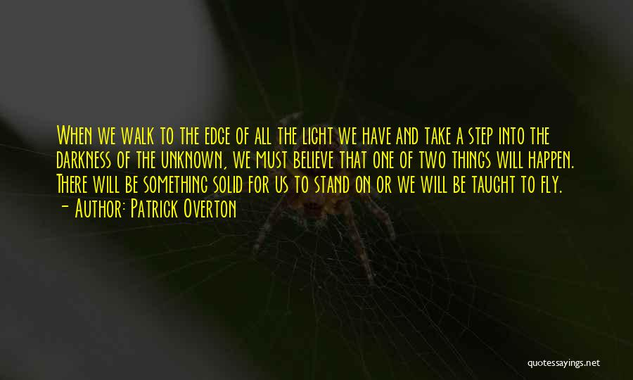 Light And Darkness Quotes By Patrick Overton