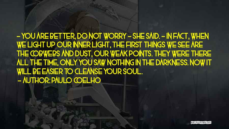 Light And Darkness Quotes By Paulo Coelho