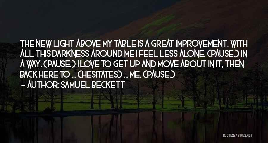 Light And Darkness Quotes By Samuel Beckett