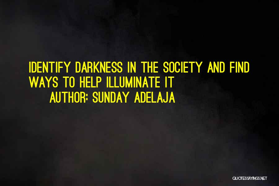 Light And Darkness Quotes By Sunday Adelaja
