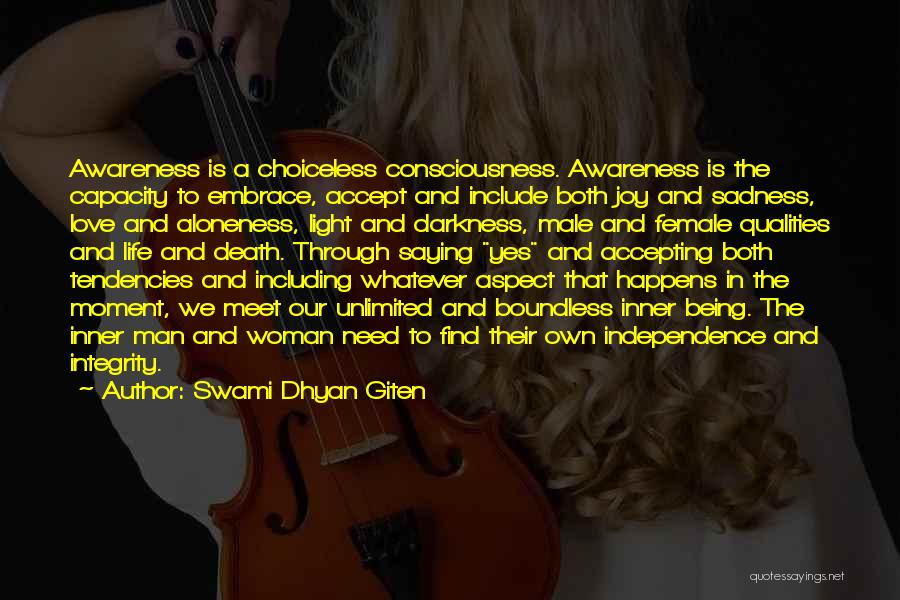 Light And Darkness Quotes By Swami Dhyan Giten