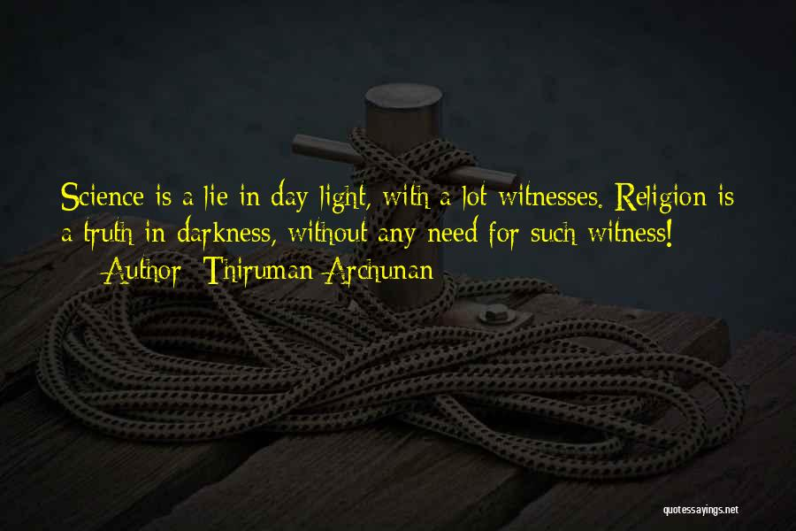 Light And Darkness Quotes By Thiruman Archunan