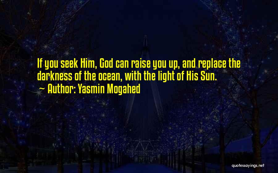 Light And Darkness Quotes By Yasmin Mogahed