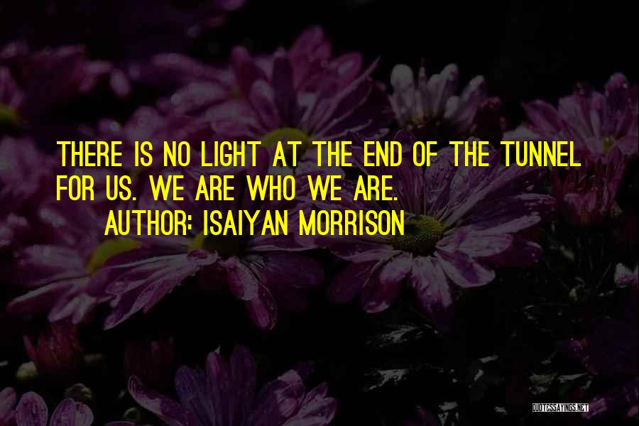 Top 100 Quotes Sayings About Light At The End Of The Tunnel