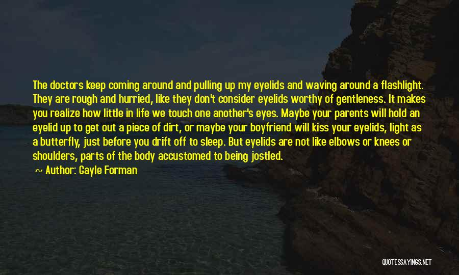 Light Being Quotes By Gayle Forman