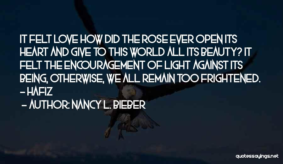Light Being Quotes By Nancy L. Bieber