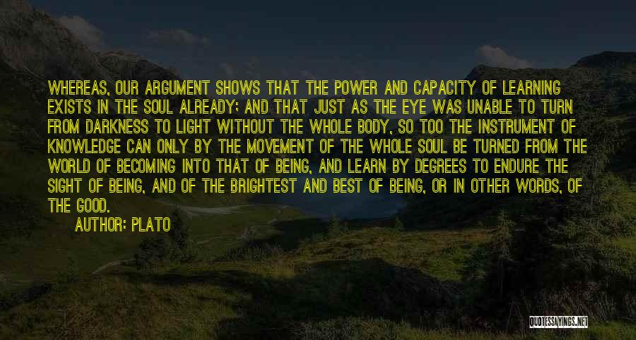 Light Being Quotes By Plato