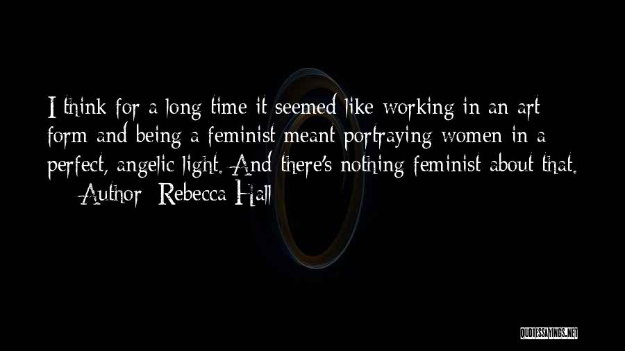Light Being Quotes By Rebecca Hall