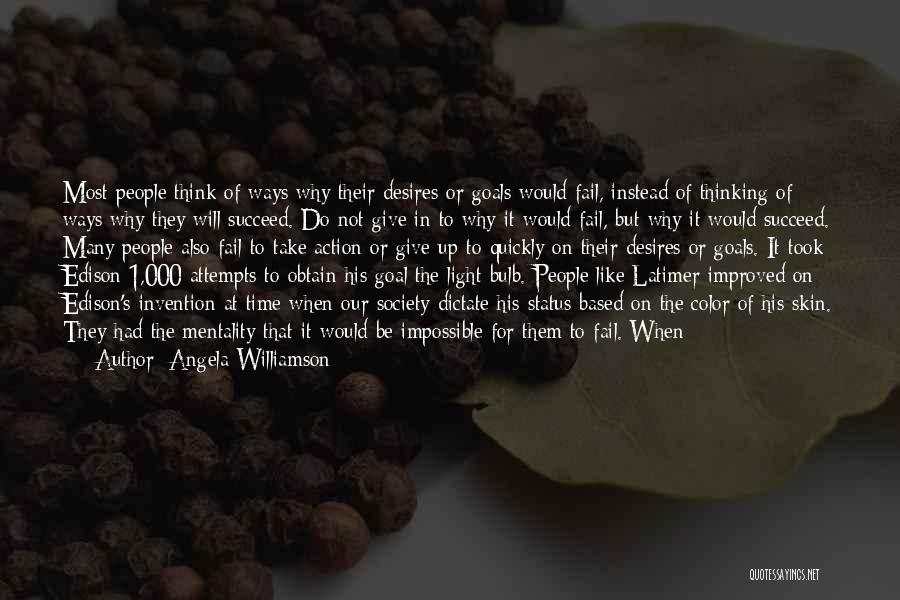 Light Bulb Quotes By Angela Williamson