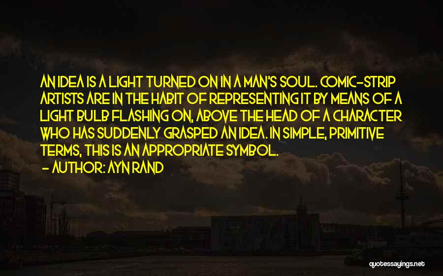 Light Bulb Quotes By Ayn Rand