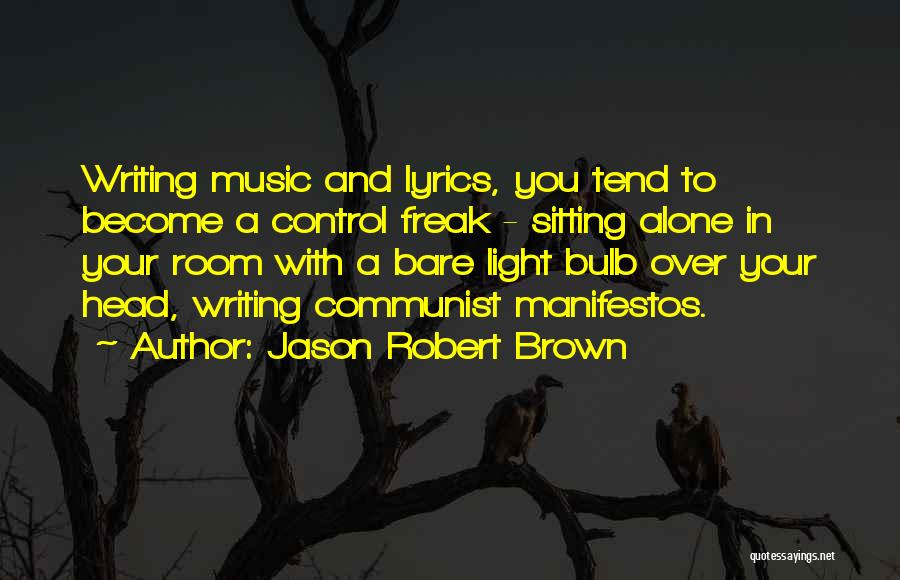Light Bulb Quotes By Jason Robert Brown