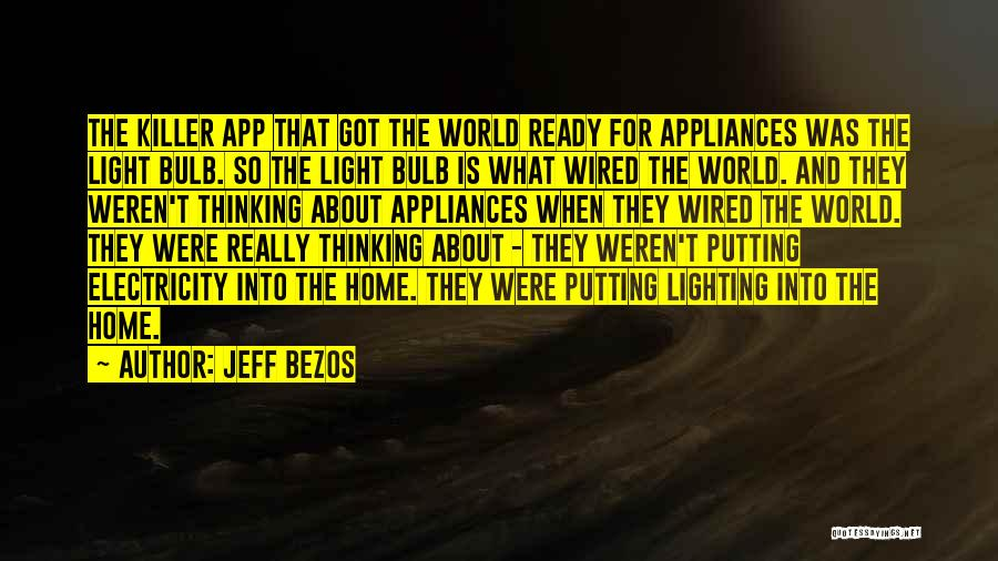 Light Bulb Quotes By Jeff Bezos