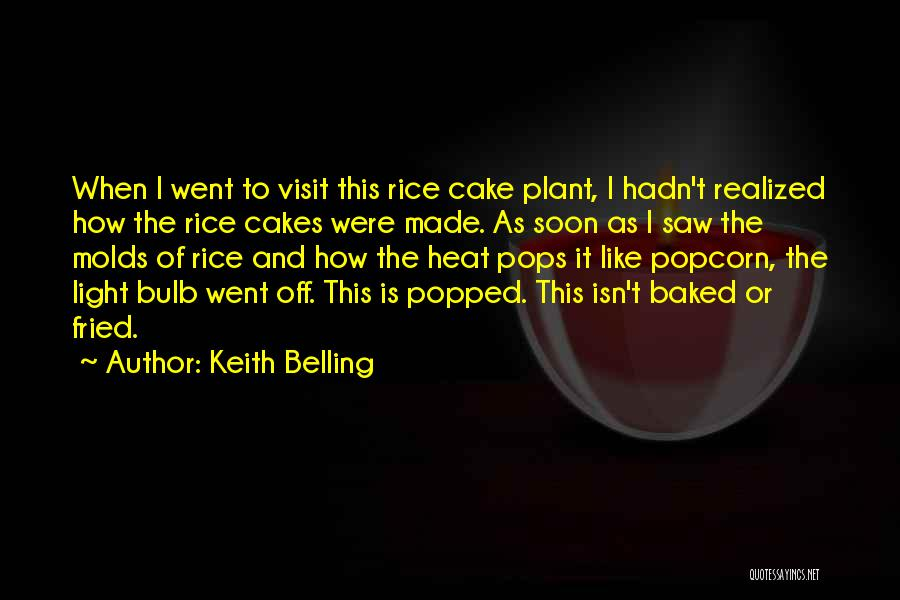 Light Bulb Quotes By Keith Belling