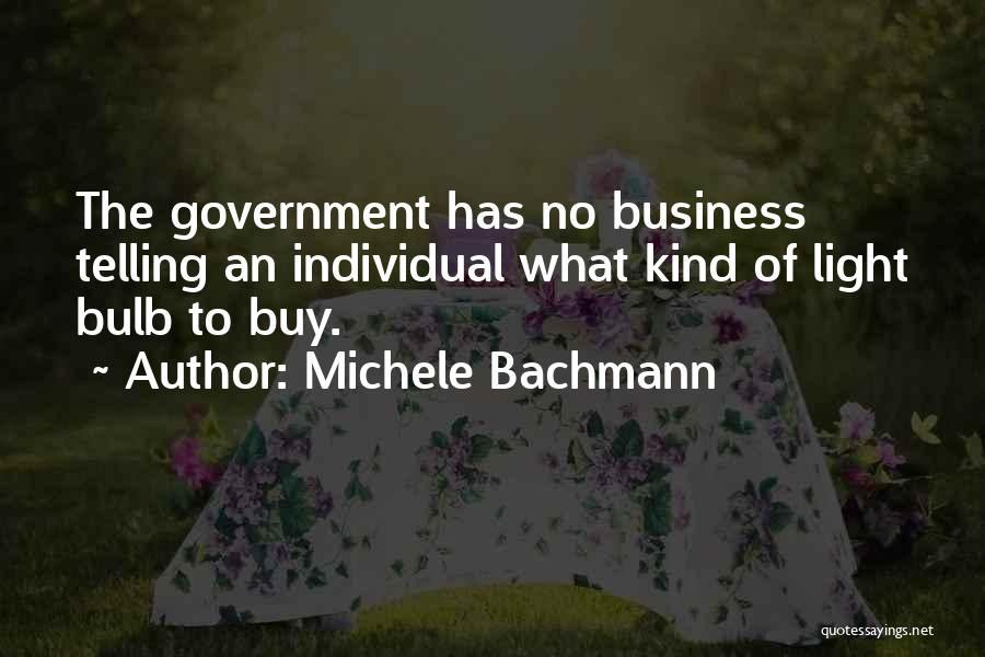 Light Bulb Quotes By Michele Bachmann