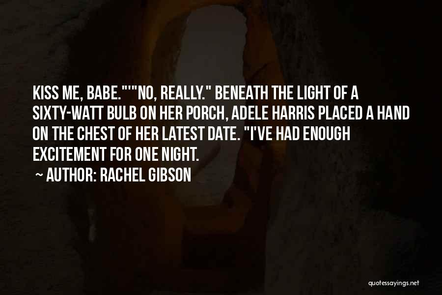 Light Bulb Quotes By Rachel Gibson