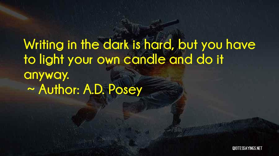Light In The Soul Quotes By A.D. Posey