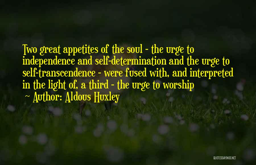 Light In The Soul Quotes By Aldous Huxley