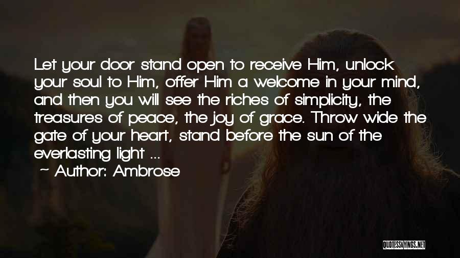 Light In The Soul Quotes By Ambrose