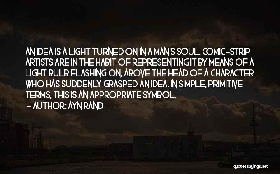 Light In The Soul Quotes By Ayn Rand