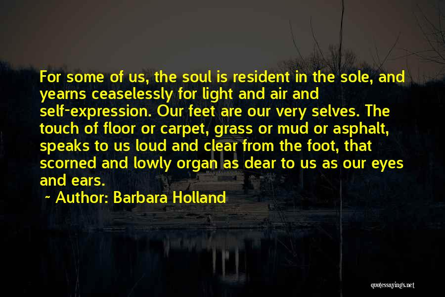 Light In The Soul Quotes By Barbara Holland