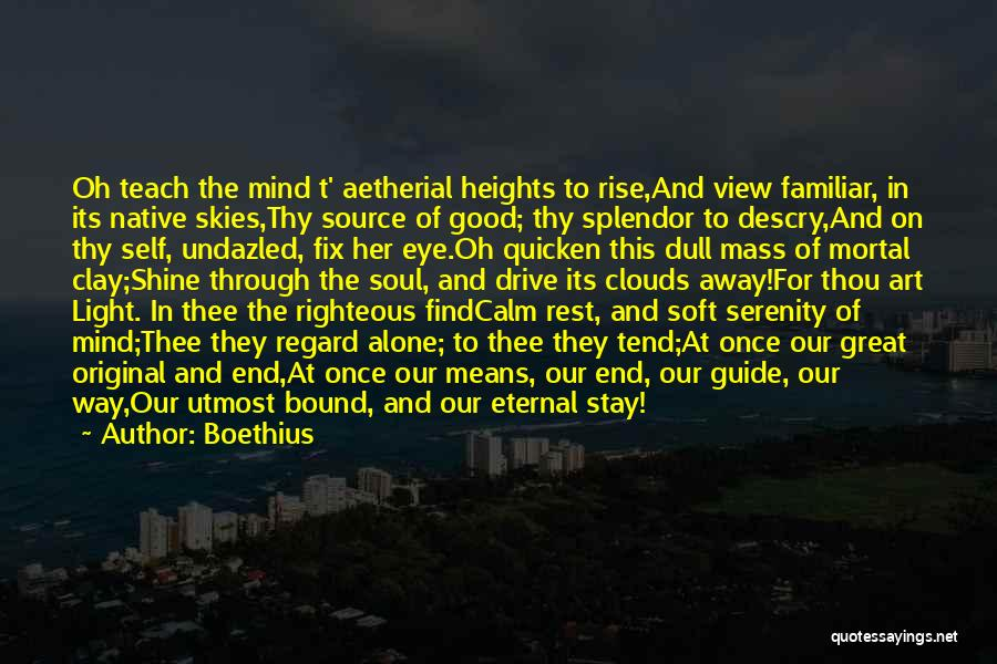 Light In The Soul Quotes By Boethius