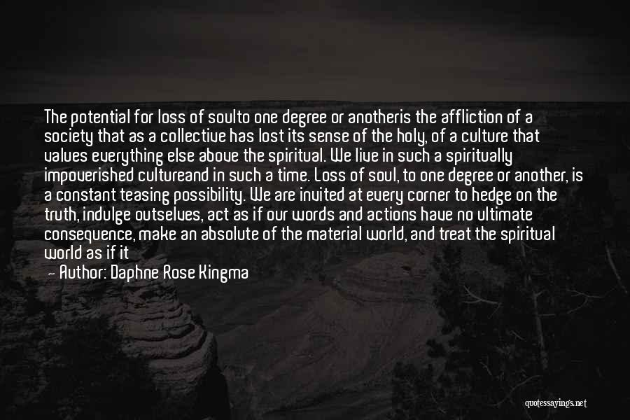 Light In The Soul Quotes By Daphne Rose Kingma