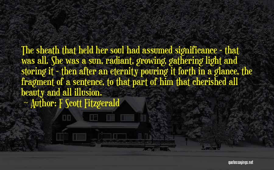 Light In The Soul Quotes By F Scott Fitzgerald
