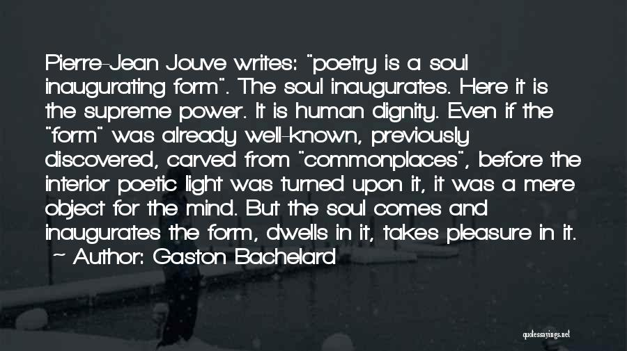 Light In The Soul Quotes By Gaston Bachelard