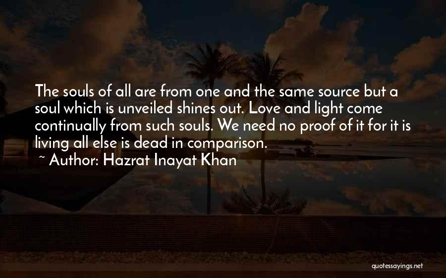 Light In The Soul Quotes By Hazrat Inayat Khan