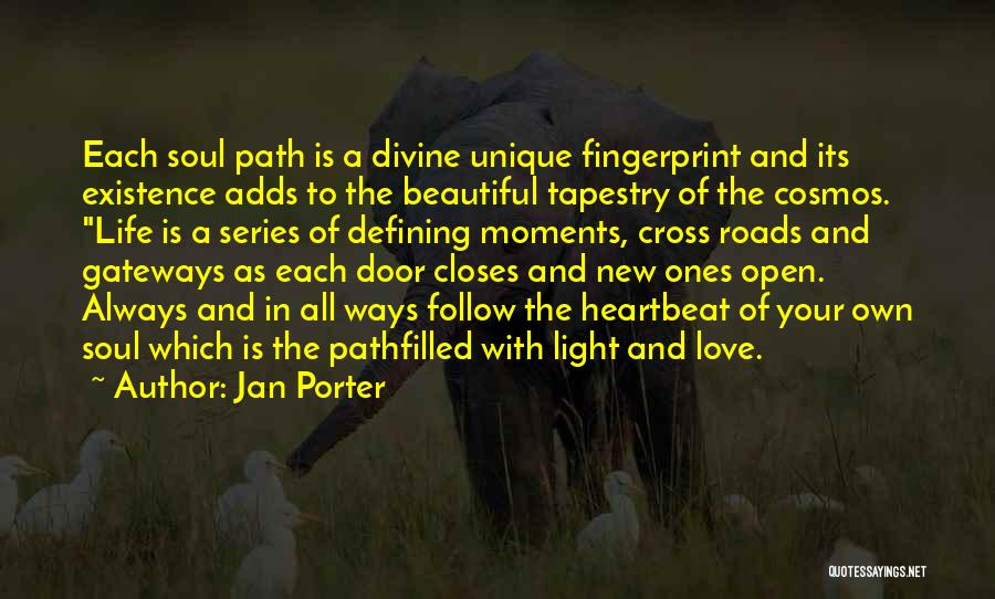 Light In The Soul Quotes By Jan Porter