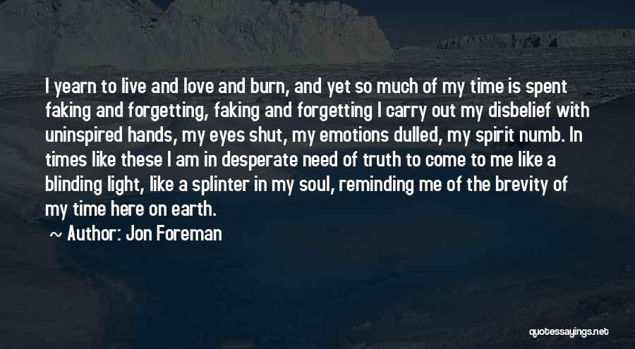 Light In The Soul Quotes By Jon Foreman