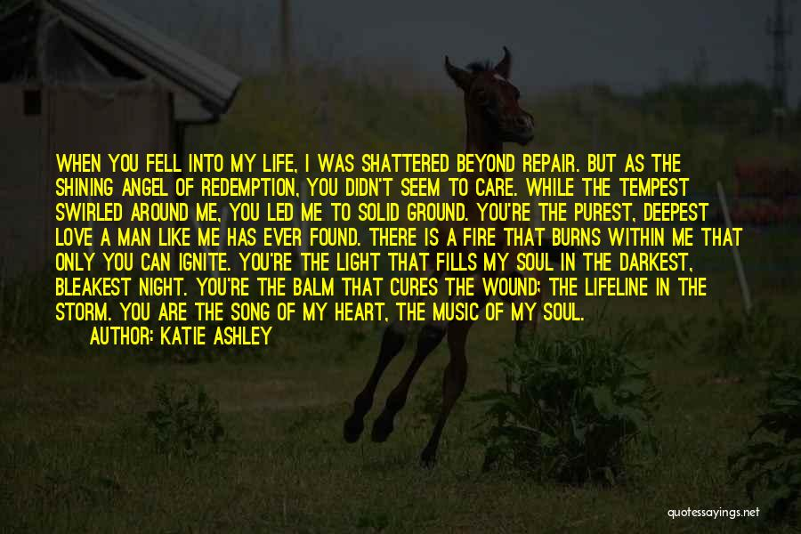 Light In The Soul Quotes By Katie Ashley