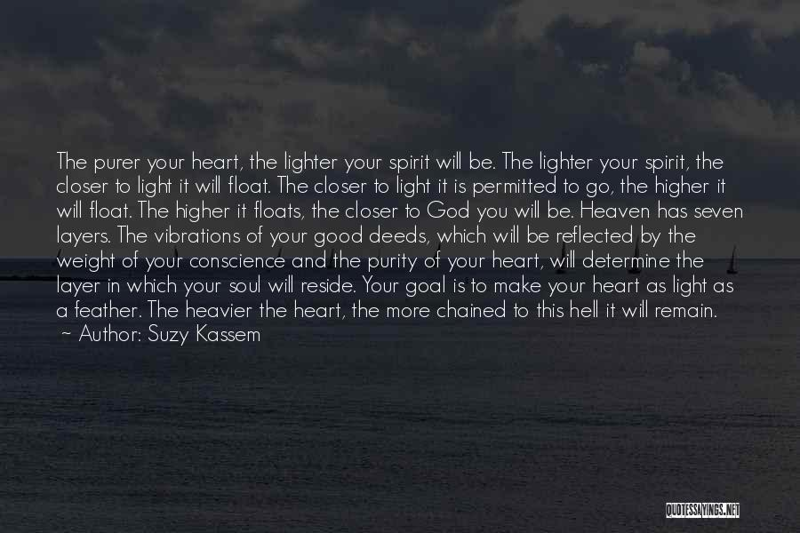 Light In The Soul Quotes By Suzy Kassem