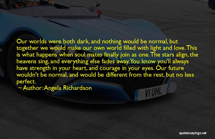 Light In Your Heart Quotes By Angela Richardson