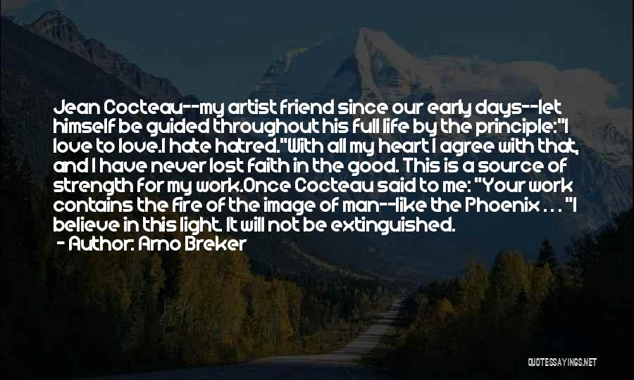 Light In Your Heart Quotes By Arno Breker