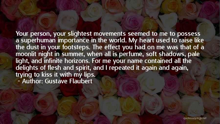 Light In Your Heart Quotes By Gustave Flaubert