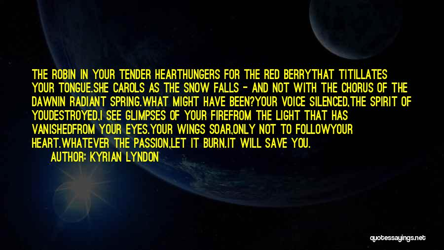 Light In Your Heart Quotes By Kyrian Lyndon