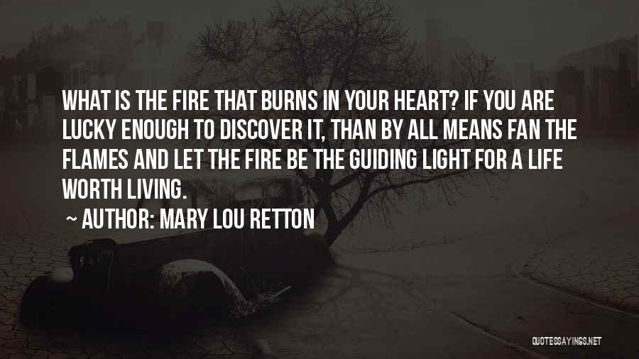 Light In Your Heart Quotes By Mary Lou Retton