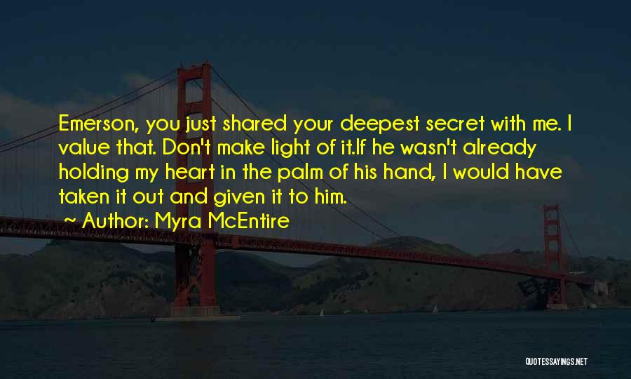 Light In Your Heart Quotes By Myra McEntire