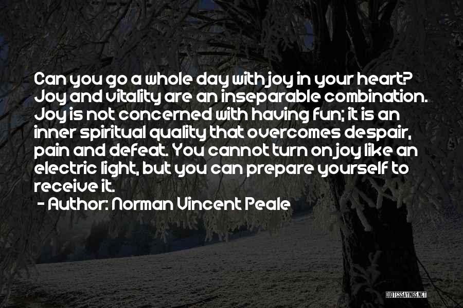 Light In Your Heart Quotes By Norman Vincent Peale