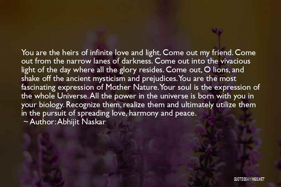 Light Of Your Soul Quotes By Abhijit Naskar